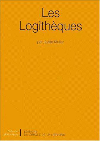 Les logithèques par Joëlle Muller