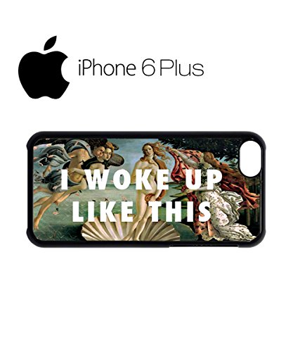 I Woke Up Like This Art Mobile Cell Phone Case Cover iPhone 6 Black Schwarz