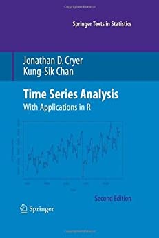 Time Series Analysis (Springer Texts in Statistics) von [Cryer, Jonathan D., Kung-Sik Chan]
