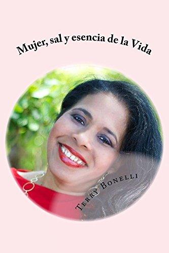 Mujer, sal y esencia de la Vida por Terry Bonelli
