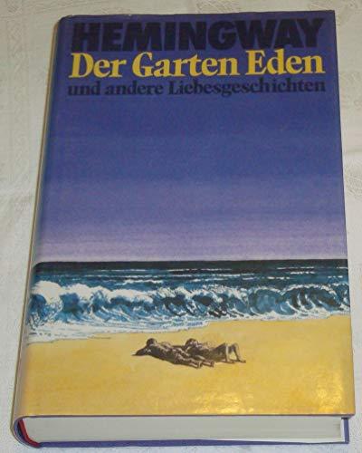 Buchseite und Rezensionen zu 'Der Garten Eden und andere Liebesgeschichten' von Ernest Hemingway