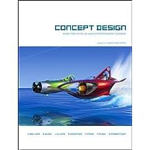 Concept Design: Works from Seven Los Angeles Entertainment Designers by Harold Belker (2003-03-01)