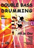 DOUBLE BASS DRUMMING - ALL IN ONE - arrangiert für Schlagzeug - mit CD [Noten / Sheetmusic] Komponist: ROHWER NILS