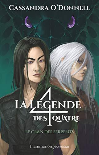 La légende des quatre, Tome 3 : Le clan des serpents
