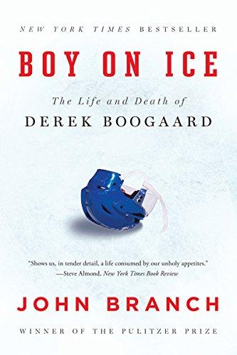 Boy on Ice: The Life and Death of Derek Boogaard por John Branch