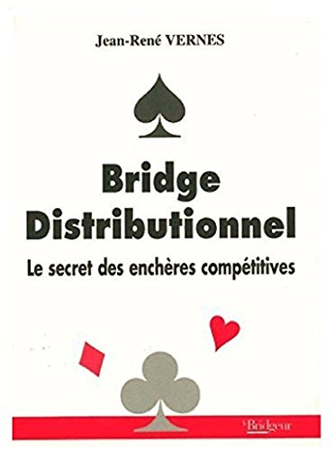 Bridge distributionnel : Le secret des enchères distributives