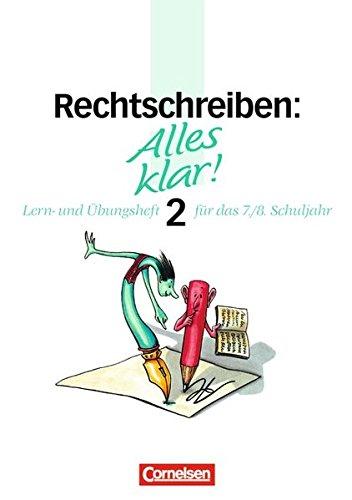 Alles klar! - Deutsch - Sekundarstufe I / 7./8. Schuljahr - Rechtschreiben 2, 2. Auflage