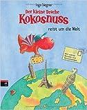 Der kleine Drache Kokosnuss reist um die Welt (Die Abenteuer des kleinen Drachen Kokosnuss, Band 9) ( 17. September 2007 )