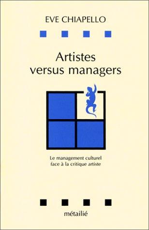 Artistes versus managers : Le Management culturel