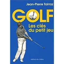 Golf, les clés du petit jeu