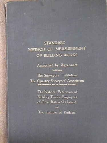 standard-method-of-measurement-of-building-works-authorised-by-agreement-between-the-royal-instituti
