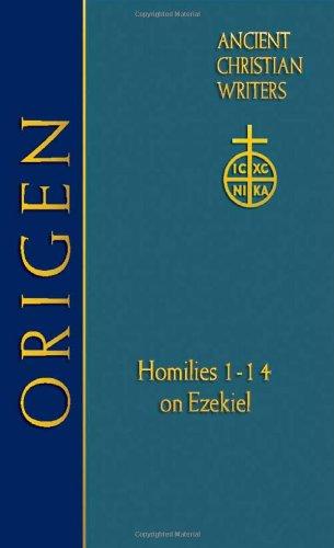 Origen (ACW No. 62): Homilies 1-14 on Ezekiel (Ancient Christian Writers)