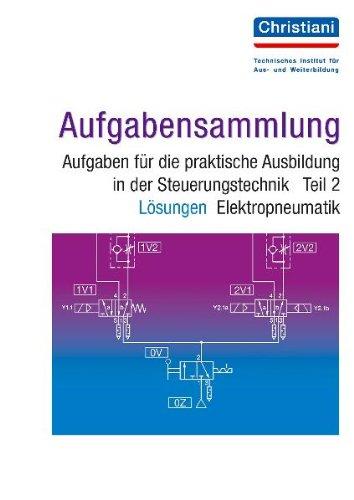 PAL-Aufgabenbank, Aufgaben für die praktische Ausbildung in der Steuerungstechnik, Tl.2, Elektropneumatik, Lösungen