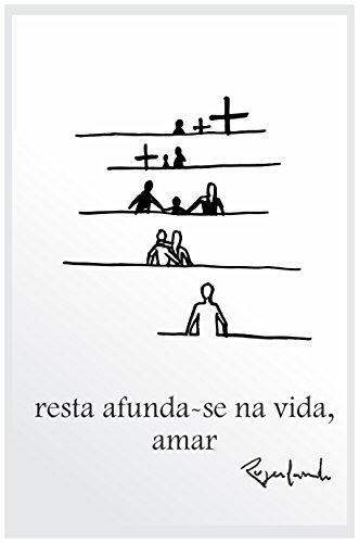 Resta afundar-se na vida, amar (Portuguese Edition) por Rogerlando Cavalcante