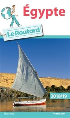 Guide du Routard Egypte 2018/19 (Le Routard) por Collectif