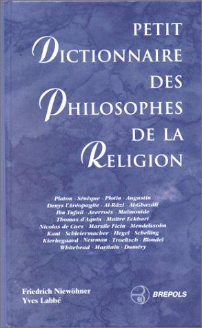 Petit dictionnaire des philosophes de la religion par Yves Labbé