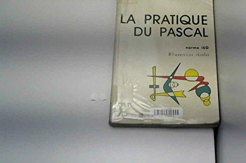La Pratique du Pascal, norme ISO par Patrice Lignelet
