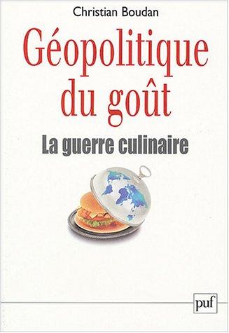 Géopolitique du goût par Christian Boudan