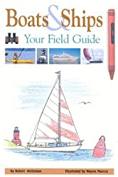 Boats and Ships: Your Field Guide