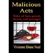 Malicious Acts