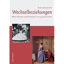 Wechselbeziehungen: Mode, Malerei und Fotografie im 19. Jahrhundert