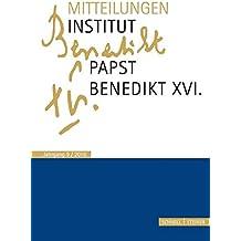 Mitteilungen Institut-Papst-Benedikt XVI.: Bd. 9