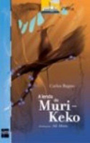 A Lenda do Muri- Keko (Em Portuguese do Brasil)