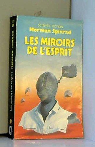 Les miroirs de l'esprit par Norman Spinrad