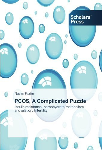 PCOS, A Complicated Puzzle: Insulin resi...