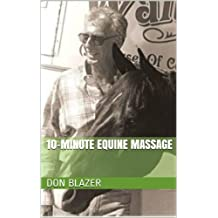 10-Minute Equine Massage (English Edition)