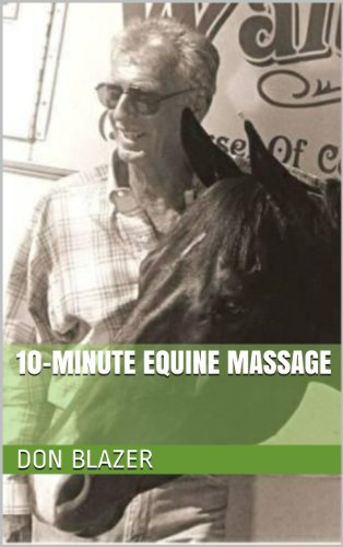 10-Minute Equine Massage (English Edition) por Don Blazer