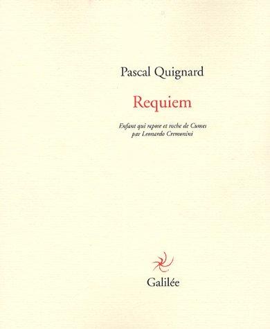 Requiem : Enfant qui repose et roche de Cumes par Leonardo Cremonini par Pascal Quignard