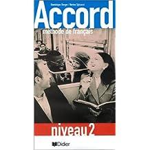 Accord : méthode de français, niveau 2