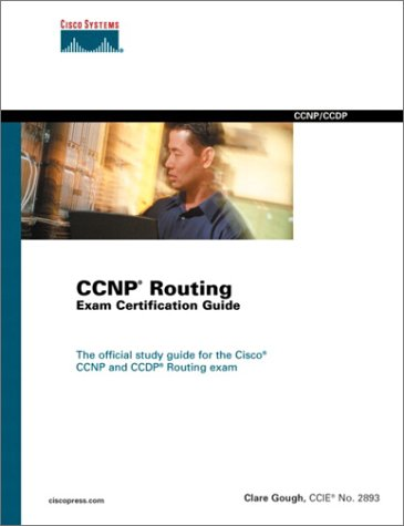 CCNP Routing Exam Certification Guide (Certification and training series) por Clare Gough