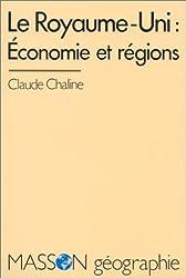 Le Royaume-Uni, économie et régions