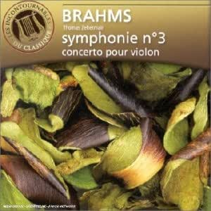 Brahms : Symphonie n°3 - Concerto pour violon