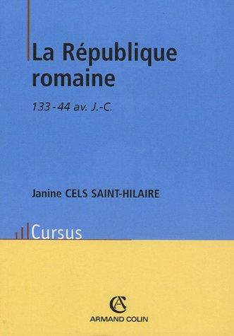 La République romaine : 133-44 av. J.C.
