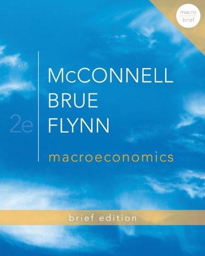 Macroeconomics: Brief Edition