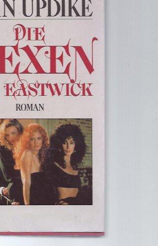 Die Hexen von Eastwick. Roman