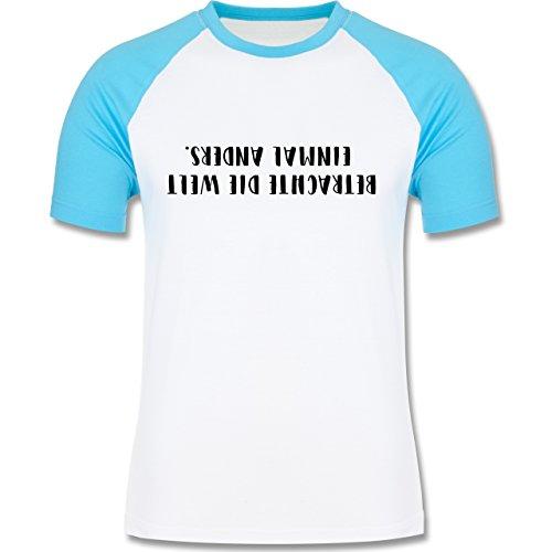 Statement Shirts - Betrachte die Welt einmal anders - zweifarbiges Baseballshirt für Männer Weiß/Türkis