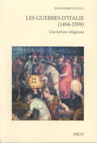 Les guerres d'Italie (1494-1559) : Une lecture religieuse