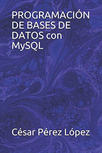 PROGRAMACIÓN DE BASES DE DATOS con MySQL