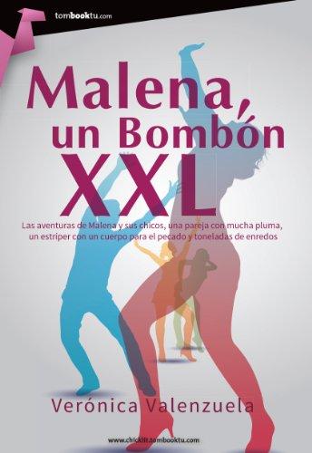 Malena, un bombón XXL por Verónica Valenzuela
