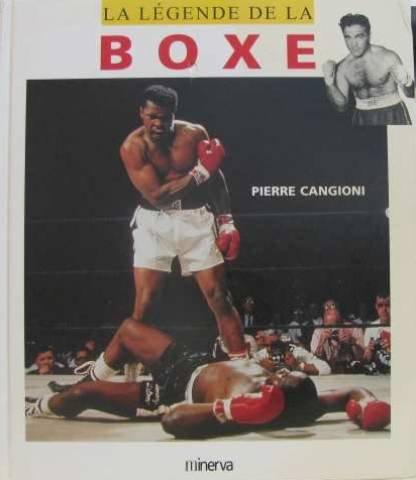 La Légende de la Boxe par Pierre Cangioni