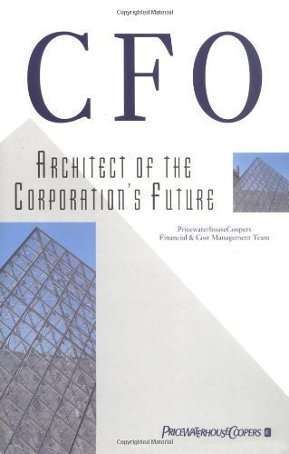 cfo-architect-of-the-corporations-future-1st-first-edition-by-pricewaterhousecoopers-financial-cost-