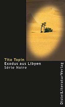 Exodus aus Libyen (Série Noire)