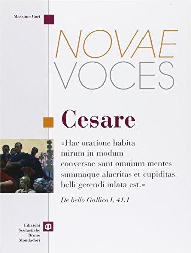 Novae voces. Cesare. Per i Licei e gli Ist. magistrali