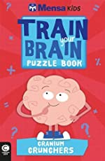 Mensa Train Your Brain: Cranium Crunchers
