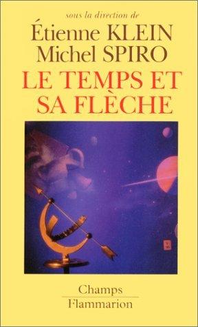 LE TEMPS ET SA FLECHE by ?TIENNE KLEIN (January 02,1997)