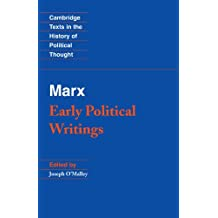 Marx: Early Political Writings (Cambridge Texts in the History of Political Thought)